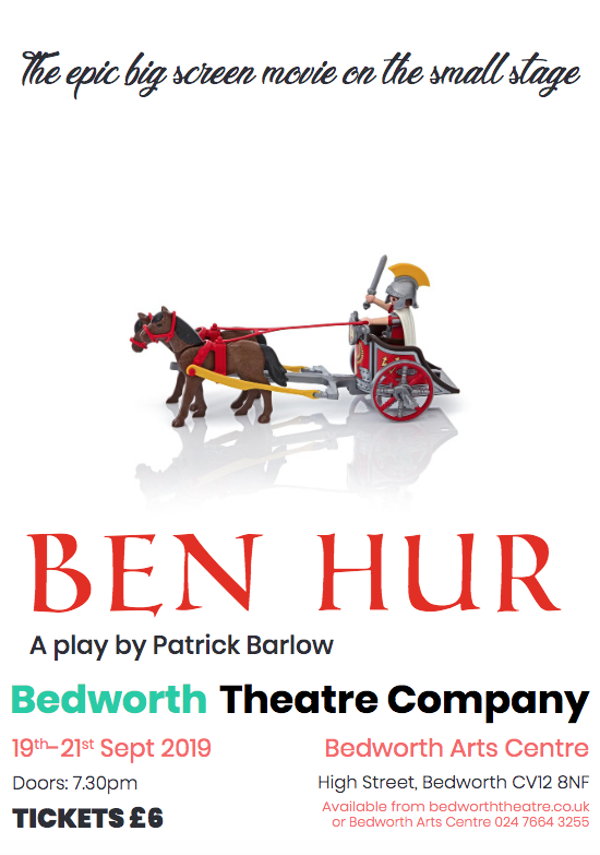 Ben Hur. 19th -21st September 2019. 7:30pm. Tickets £6