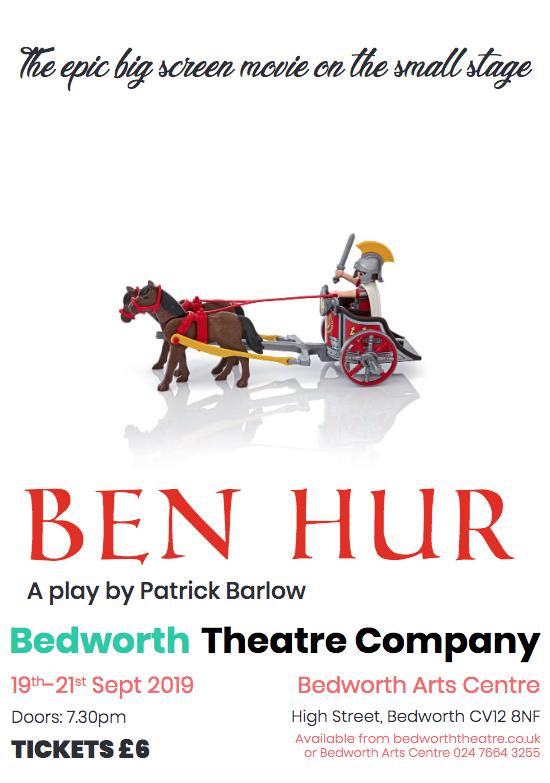 Ben Hur. 19th -21st September 2019. 7:30pm. Tickets £6